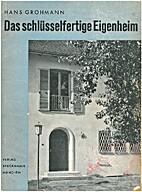 Das schlüsselfertige Eigenheim by Hans…
