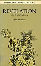 Revelation and Its Interpretation…