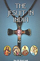 Juesuit in India, The by Rev. W. Strick Land