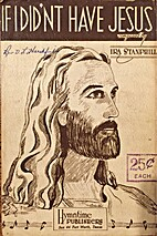 If I Didn't Have Jesus by Ira Stanphill