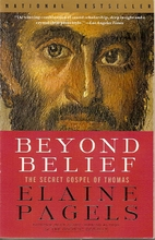 Beyond Belief: The Secret Gospel of Thomas…