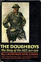 The Doughboys by Laurence Stallings