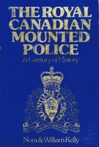 The Royal Canadian Mounted Police: A century…