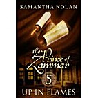 Up in Flames (The Prince of Zammar 5) by…