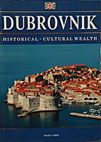 Dubrovnik: Historical - Cultural Wealth by…