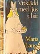 Vitklädd med ljus i hår by Maria Lang