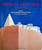 New Classicism by Andreas Papadakis