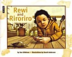 Rewi and Riroriro by Sue Gibbison