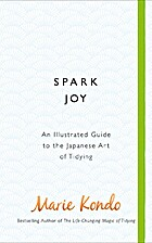 Spark Joy: An Illustrated Guide to the…