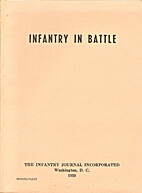 Infantry in battle by Infantry School…