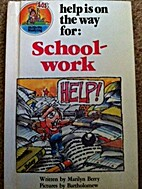 Help Is On The Way For: School-work by…