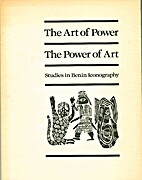 Art of Power, the Power of Art: Studies in…