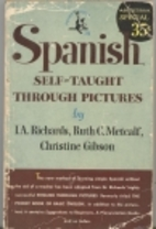 Spanish Through Pictures by I. A. Richards