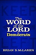 The Word of the Lord to Democrats by Brian…
