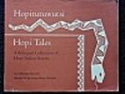 Hopitutuwutsi =: Hopi tales : a bilingual…