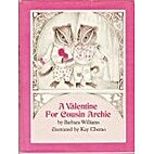 A Valentine for Cousin Archie by Barbara…