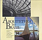 Arquitetura do Brasil : o olhar de oito…
