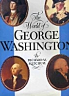 The World of George Washington by Richard M.…