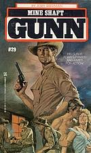 Mine Shaft (Gunn #29) by Jory Sherman