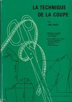 La Technique de la Coupe by Line Jaque