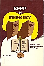 Keep in memory : how to enjoy Bible…
