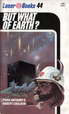 But What of Earth? by Robert Coulson