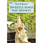 Sweetly Sings the Donkey by Vera Cleaver