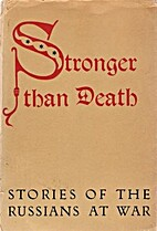 Stronger than Death: Short Stories of the…