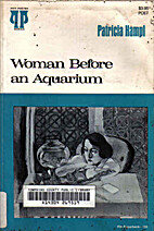 Woman before an aquarium by Patricia Hampl