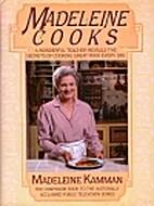 Madeleine Cooks by Madeline Kamman
