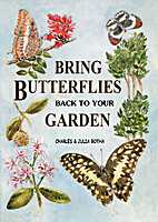 Bring Butterflies back to your Garden by…