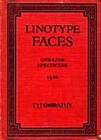 One - Line Specimens: Linotype Faces
