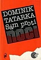 Sám proti noci by Dominik Tatarka