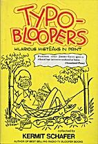 Typo- Bloopers Hilarious MistEAks in Print…