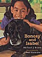 Bonesy and Isabel by Michael J. Rosen