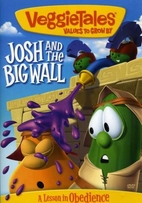 Josh and the Big Wall by Veggie Tales