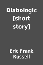 Diabologic [short story] by Eric Frank…