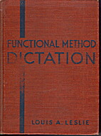 Functional method dictation by Louis A.…