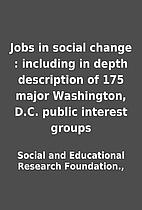 Jobs in social change : including in depth…