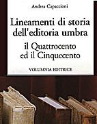 Lineamenti di storia dell'editoria umbra :…