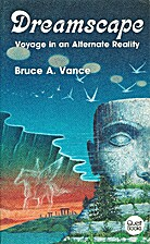 Dreamscape: Voyage in an Alternate Reality…