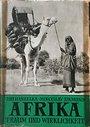 Afrika, Traum und Wirklichkeit Bd. 1 - Jiří Hanzelka