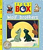 Wolf Brothers (Story Box) by Bayard…