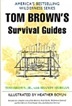 Tom Brown's Survival Guides: Wilderness…