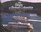 The Ships of British Columbia: An…