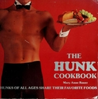 The Hunk Cookbook by Mary Anne Bauer