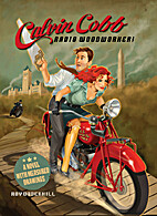 Calvin Cobb, radio woodworker! A novel with…