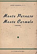 Monte Parnaso-Monte Carmelo by João MENDES