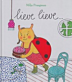 Lieve Lieve... by Milja Praagman