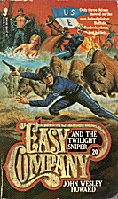 Easy Company 20: Easy Company and the…
